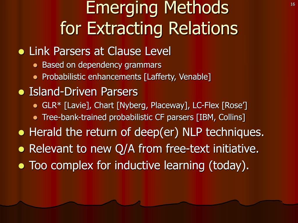 Emerging Methods