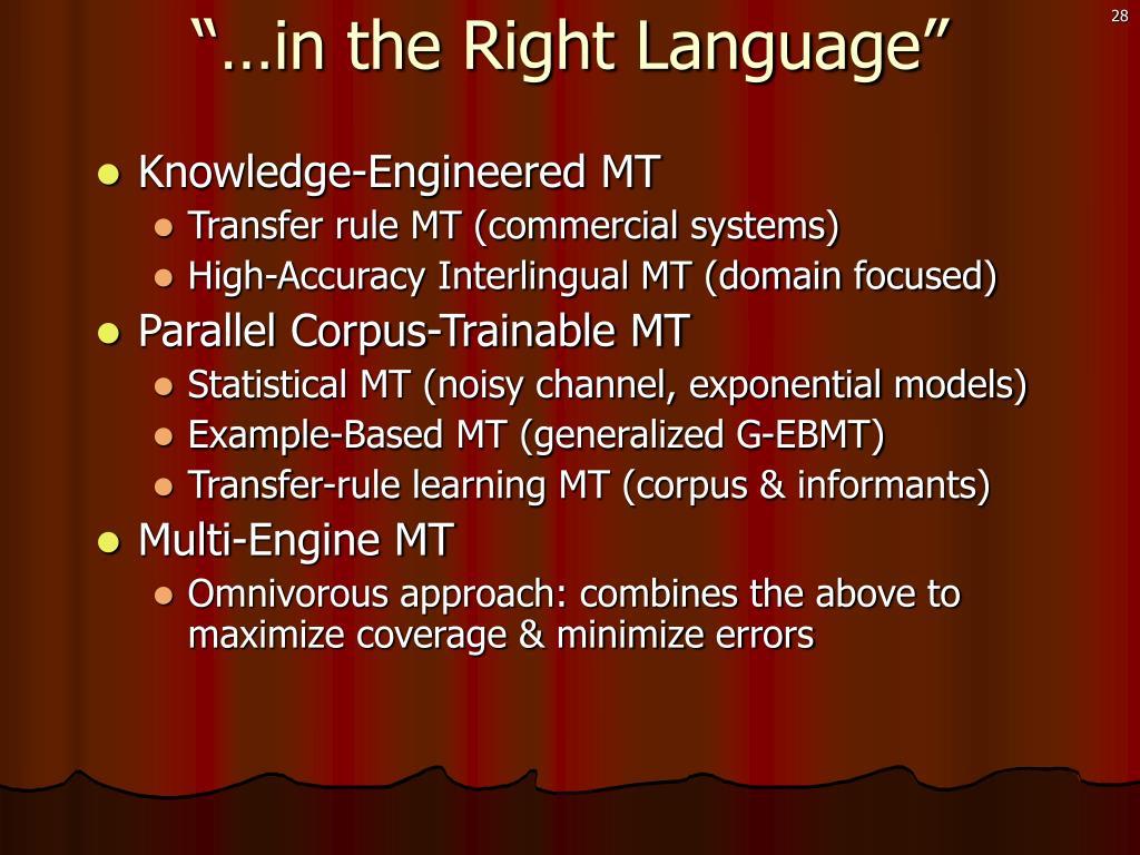 Knowledge-Engineered MT