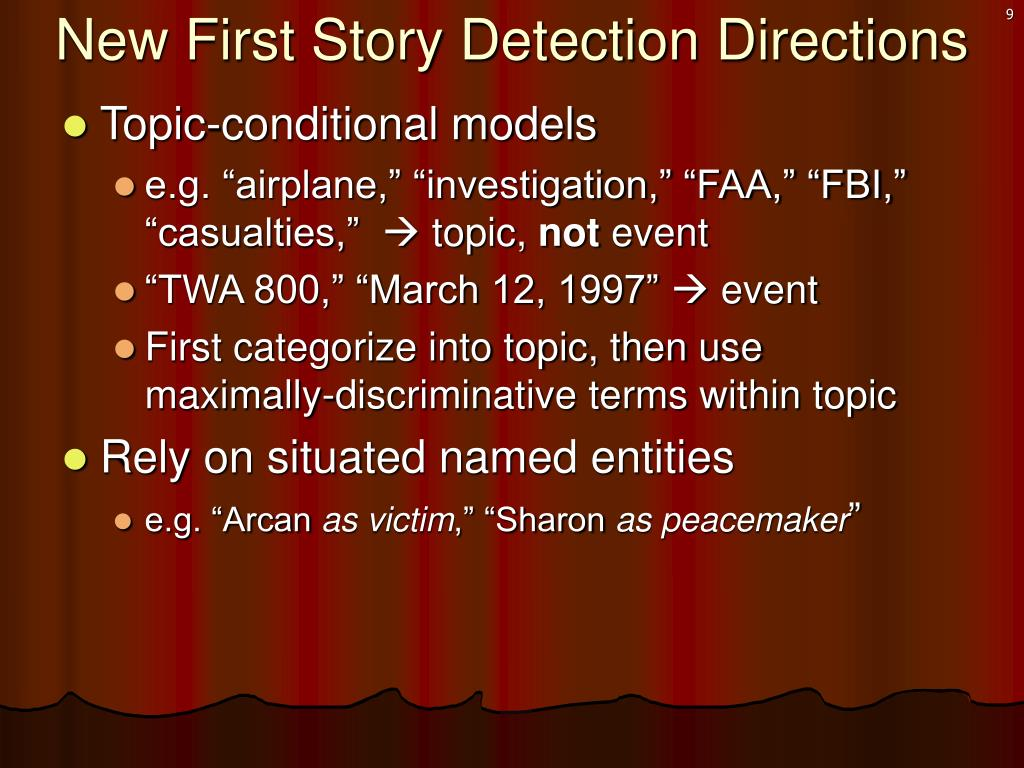New First Story Detection Directions