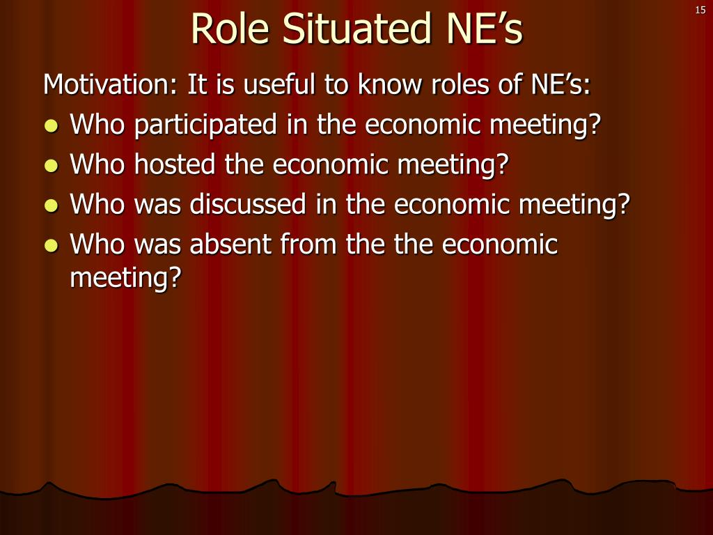 Role Situated NE's