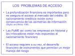 los problemas de acceso