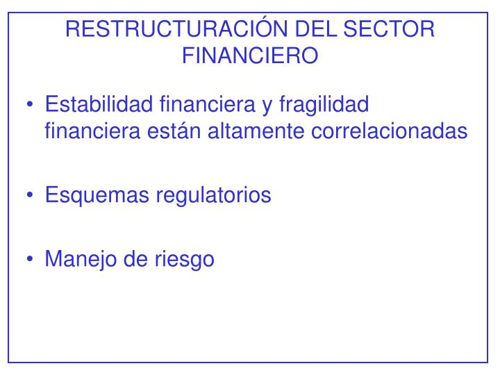 RESTRUCTURACIÓN DEL SECTOR FINANCIERO