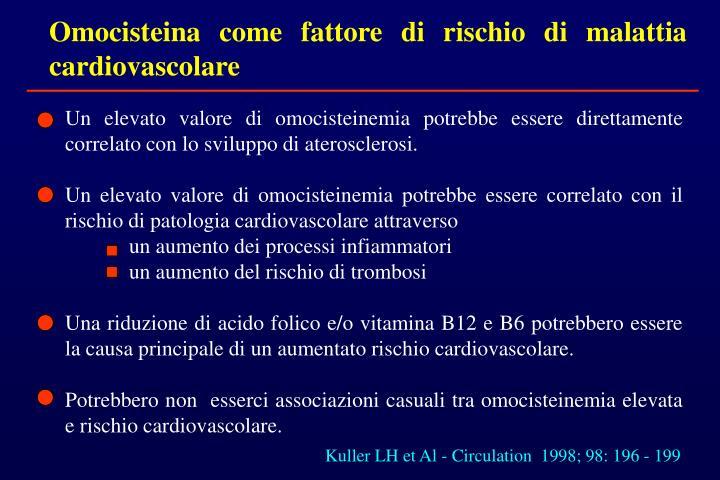 Omocisteina come fattore di rischio di malattia cardiovascolare