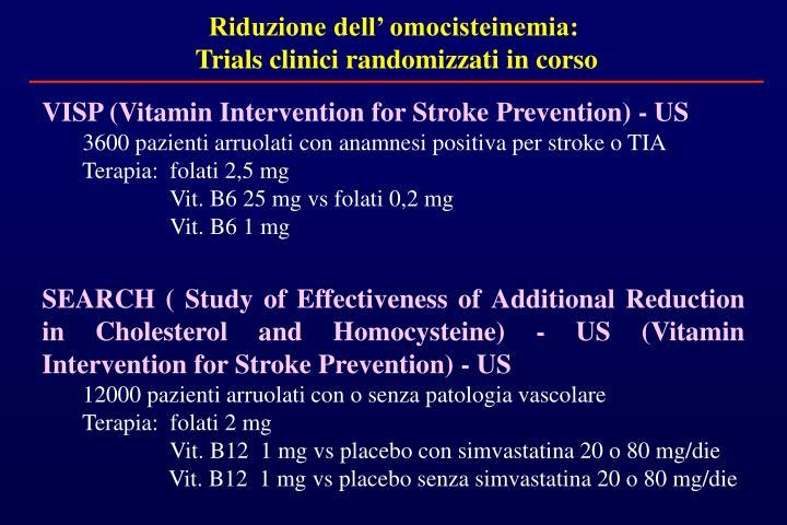 Riduzione dell' omocisteinemia: