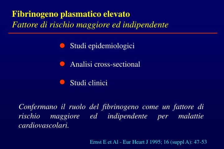Fibrinogeno plasmatico elevato