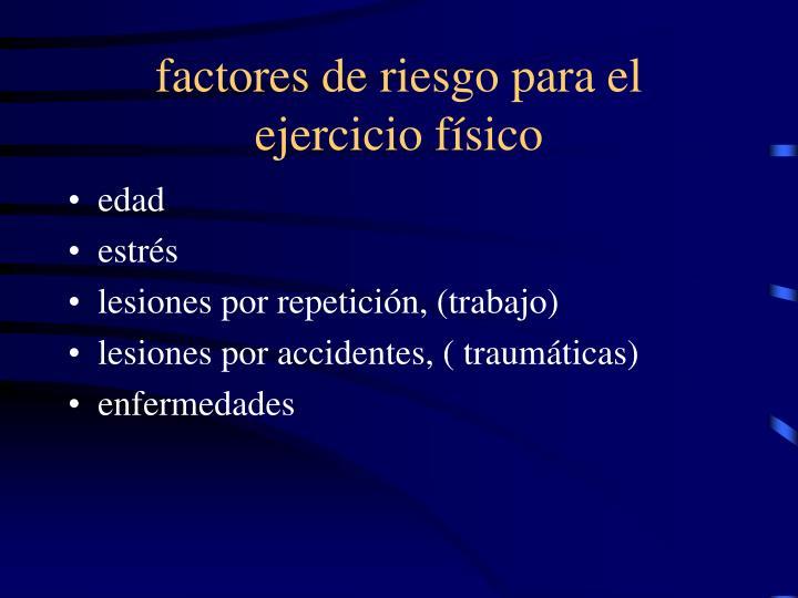 factores de riesgo para el ejercicio físico