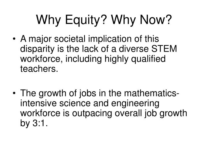 Why Equity? Why Now?