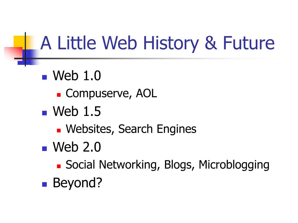 A Little Web History & Future