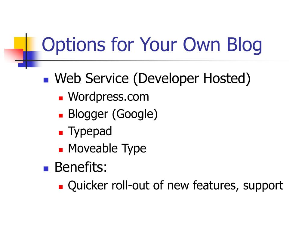 Options for Your Own Blog