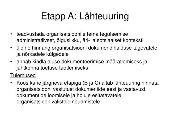 Etapp A: Lähteuuring