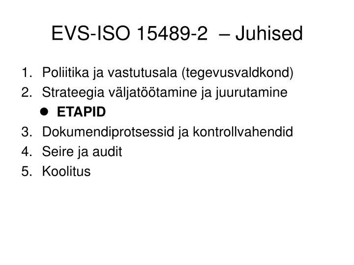 EVS-ISO 15489-2  – Juhised