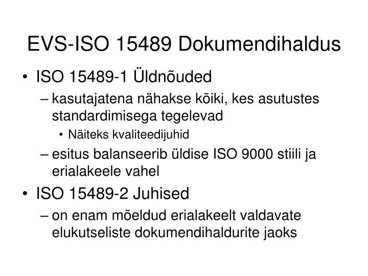 EVS-ISO 15489 Dokumendihaldus