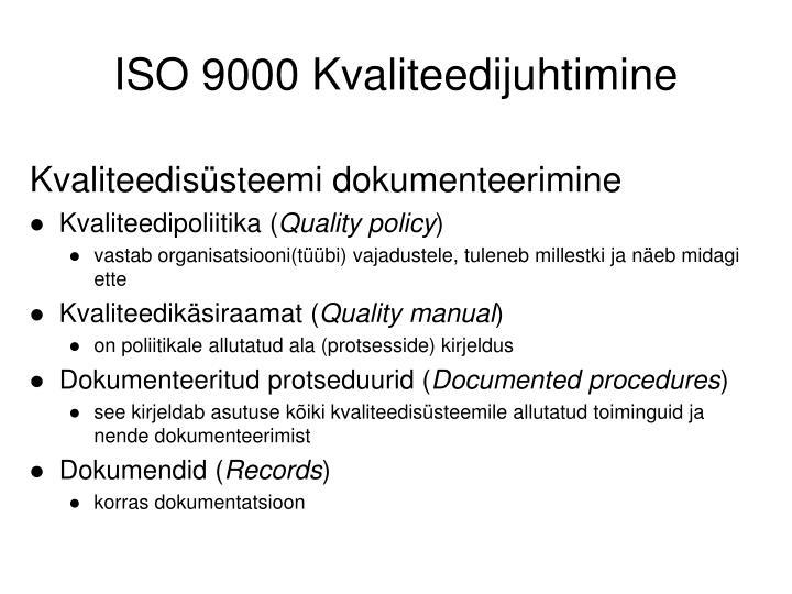ISO 9000 Kvaliteedijuhtimine