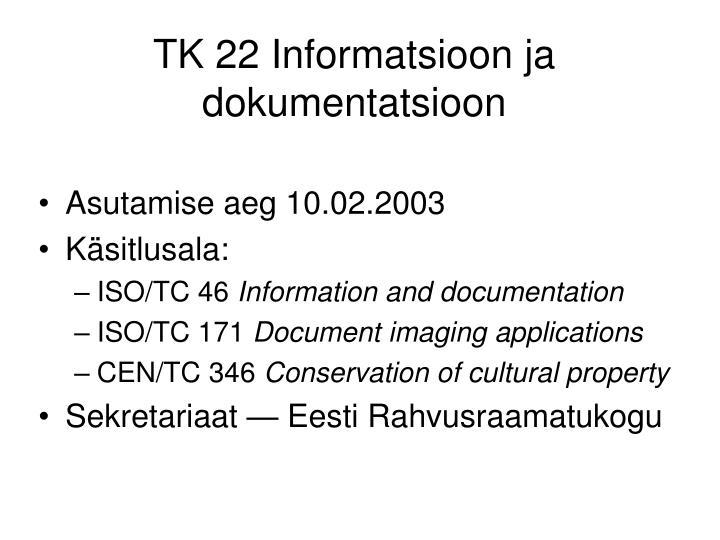 TK 22