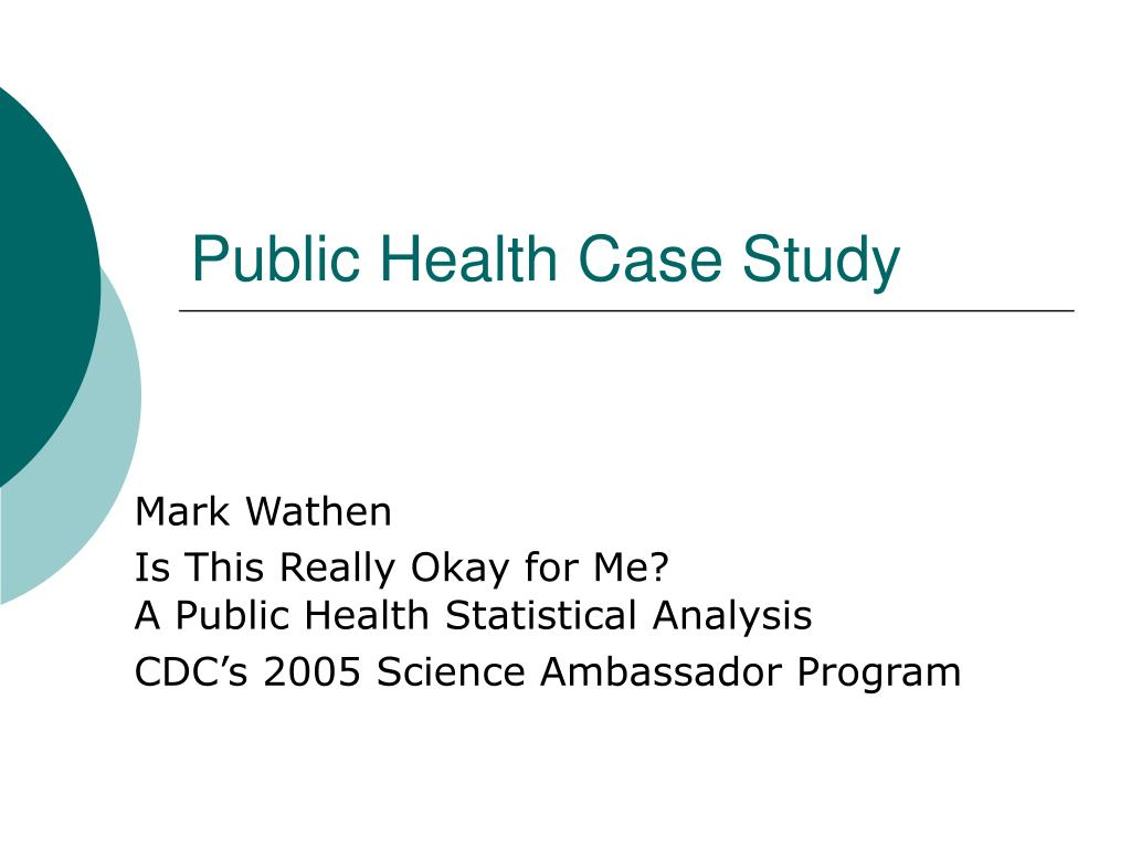 cdc public health case studies Brenda fitzgerald spent six years as the public health commissioner for georgia  the state still ranks poorly on many public health measures.