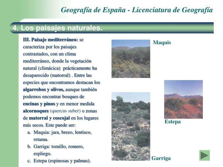 4. Los paisajes naturales.