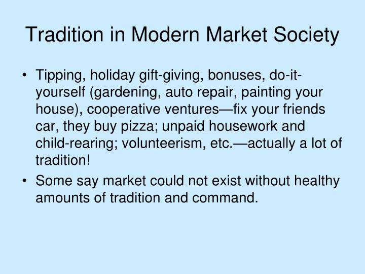 Tradition in Modern Market Society