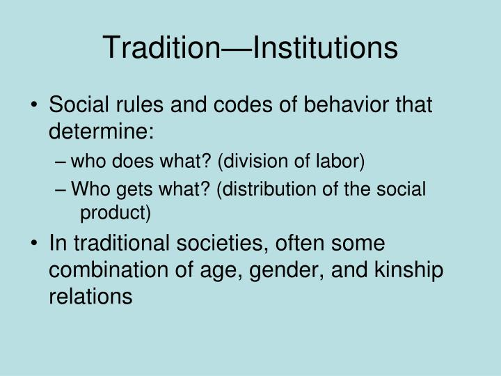 Tradition—Institutions
