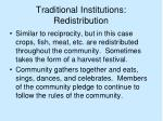 traditional institutions redistribution