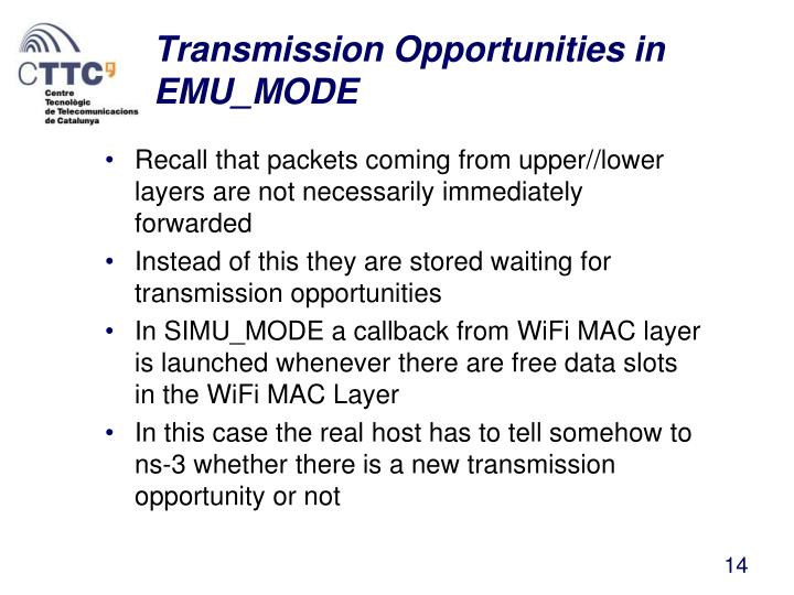 Transmission Opportunities in EMU_MODE