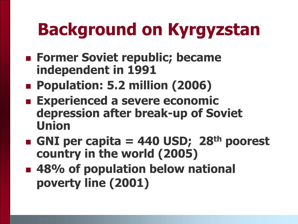 Background on Kyrgyzstan