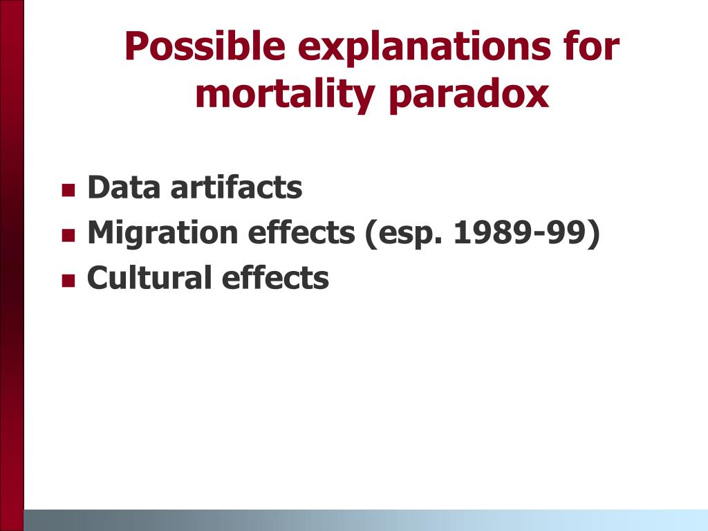 Possible explanations for mortality paradox