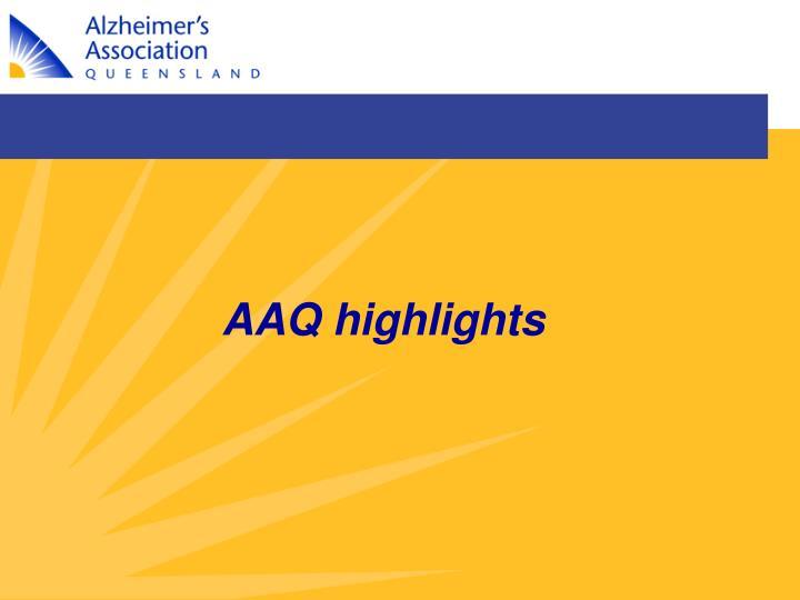 AAQ highlights