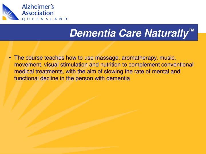 Dementia Care Naturally