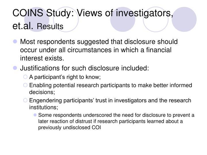 COINS Study: Views of investigators, et.al.