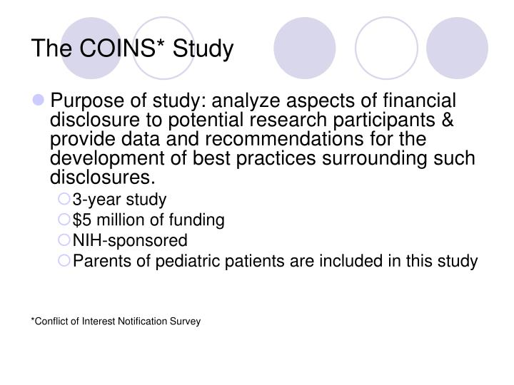 The COINS* Study