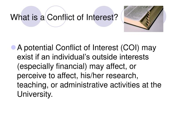 What is a Conflict of Interest?