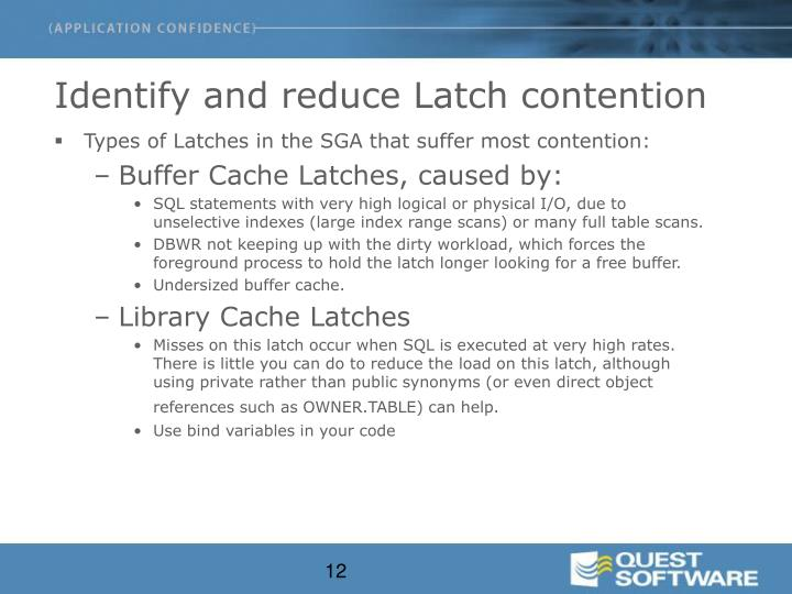 Identify and reduce Latch contention