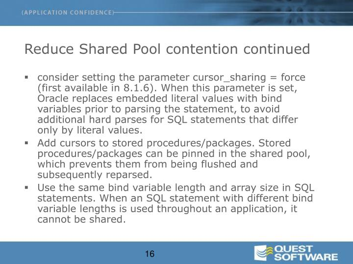 Reduce Shared Pool contention continued