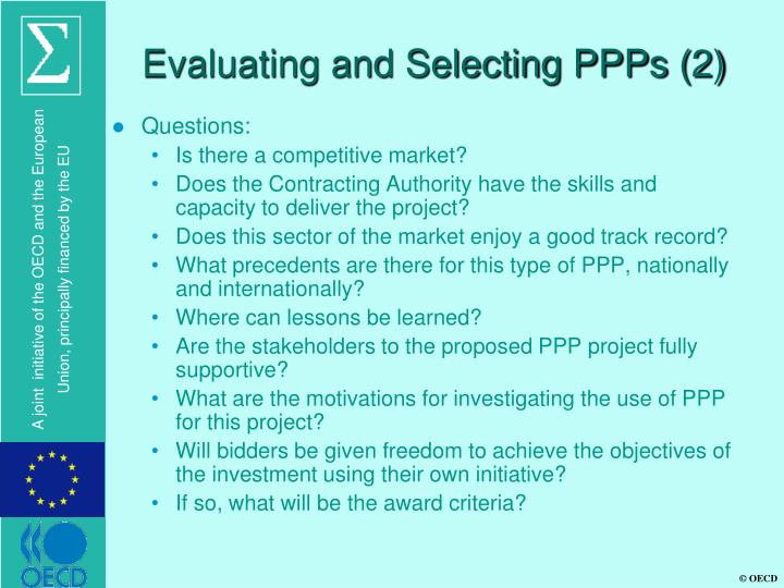 Evaluating and Selecting PPPs (2)