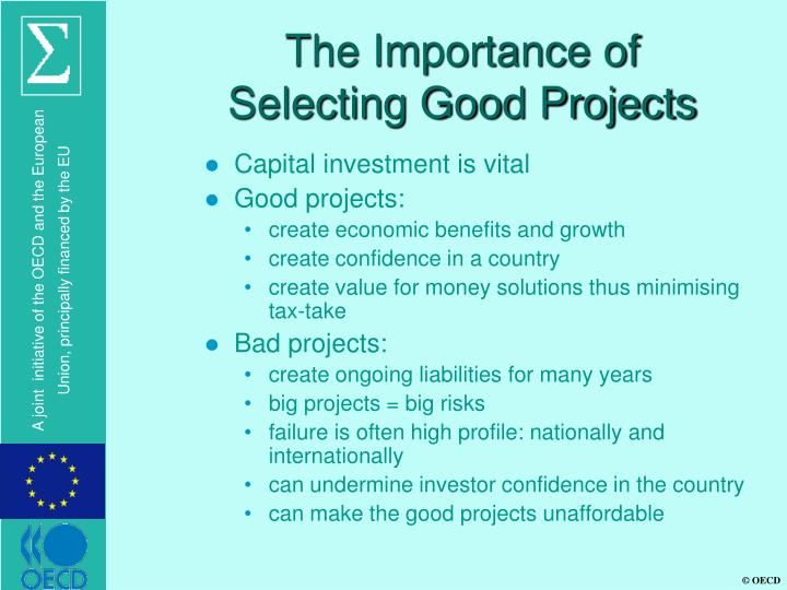 The Importance of Selecting Good Projects