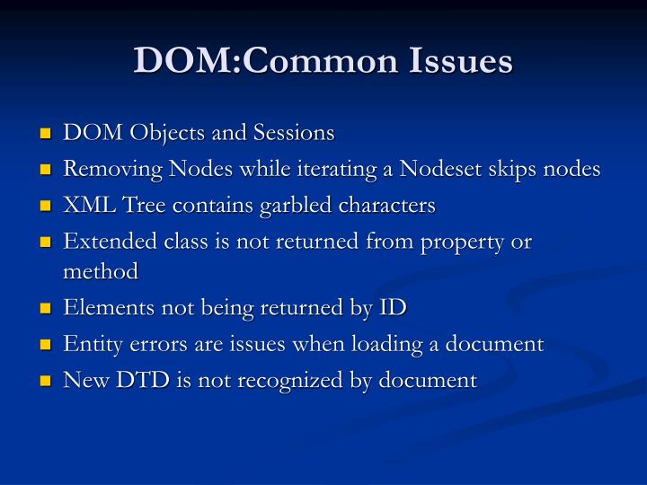 DOM:Common Issues