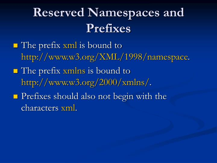Reserved Namespaces and Prefixes