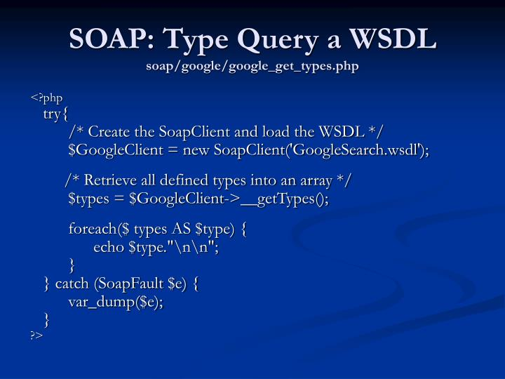 SOAP: Type Query a WSDL