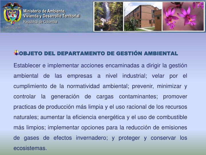 OBJETO DEL DEPARTAMENTO DE GESTIÓN AMBIENTAL