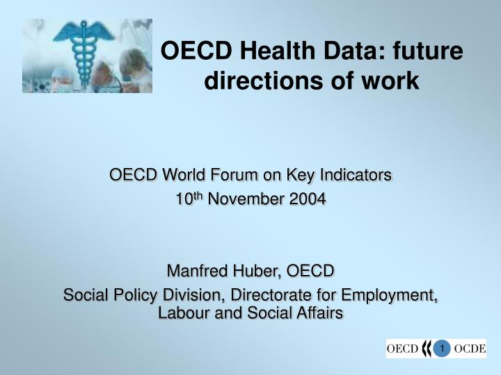 Oecd health data future directions of work
