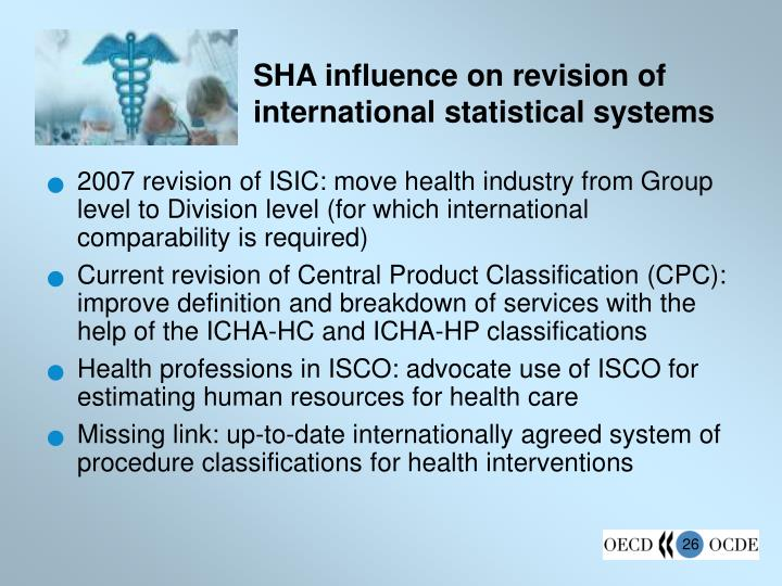 SHA influence on revision of international statistical systems