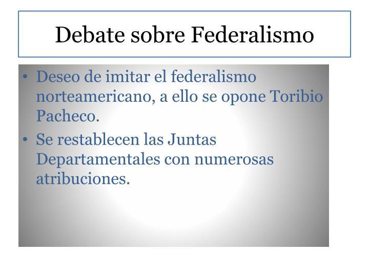 Debate sobre Federalismo