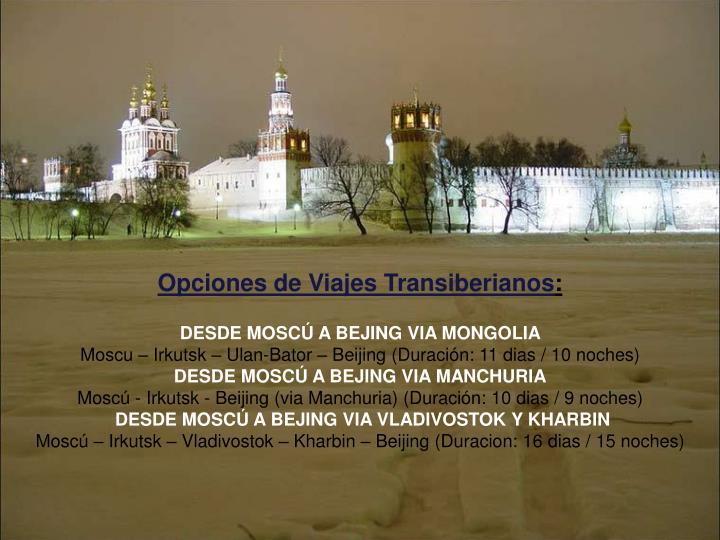 Opciones de Viajes Transiberianos
