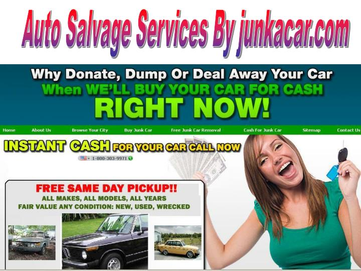 Auto Salvage Services By junkacar.com