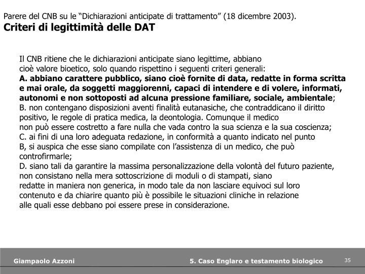 """Parere del CNB su le """"Dichiarazioni anticipate di trattamento"""" (18 dicembre 2003)."""