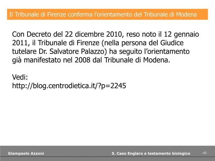 Il Tribunale di Firenze conferma l'orientamento del Tribunale di Modena