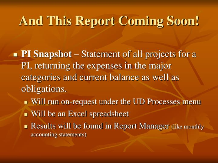 And This Report Coming Soon!