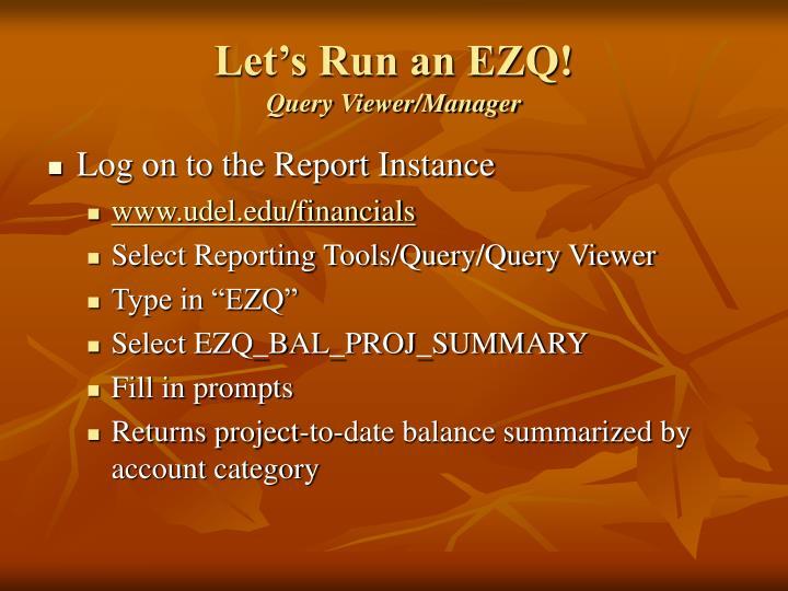 Let's Run an EZQ!