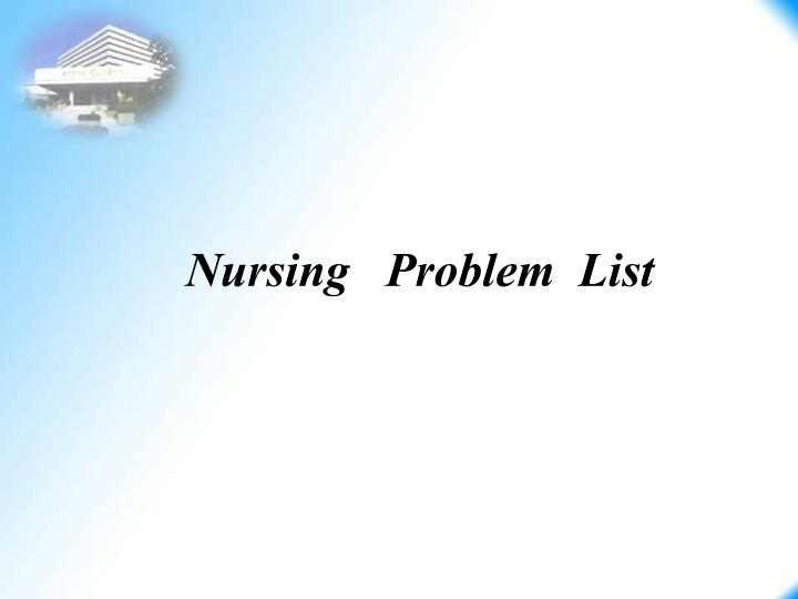 Nursing   Problem  List