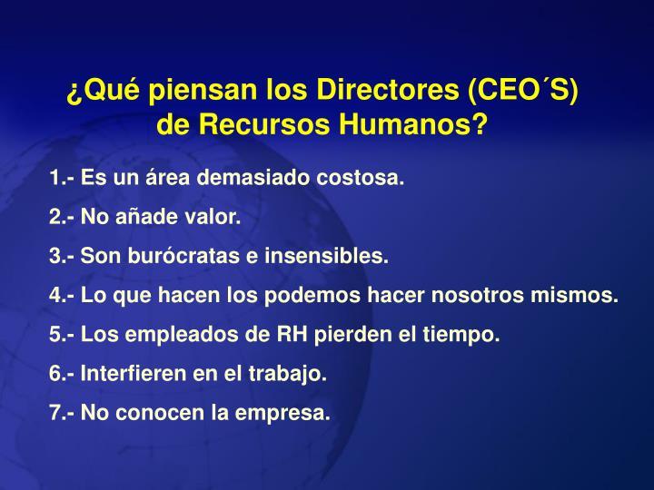 ¿Qué piensan los Directores (CEO´S) de Recursos Humanos?